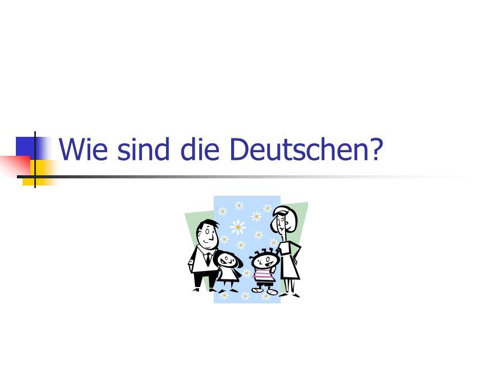Wie sind die Deutschen