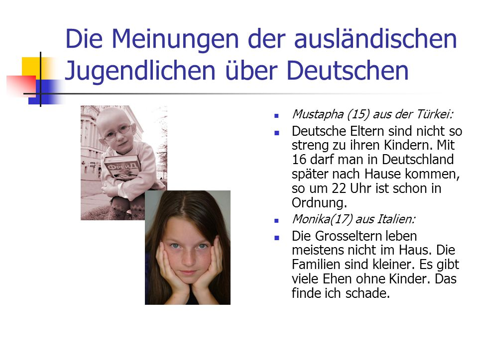 Die Meinungen der ausländischen Jugendlichen über Deutschen