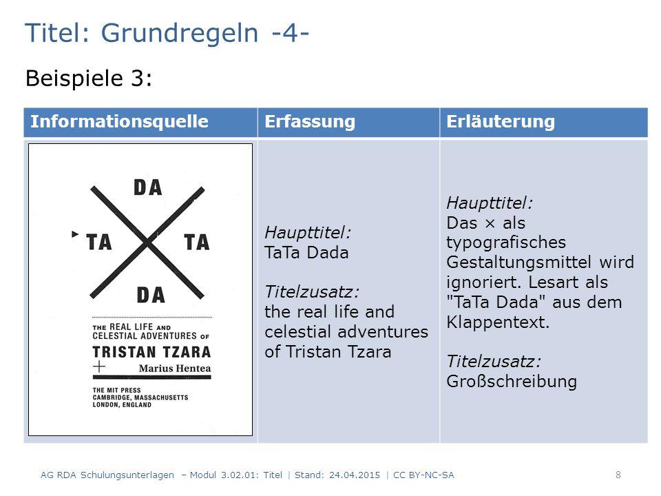 Titel: Grundregeln -4- Beispiele 3: Informationsquelle Erfassung
