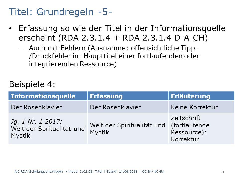 Titel: Grundregeln -5- Erfassung so wie der Titel in der Informationsquelle erscheint (RDA 2.3.1.4 + RDA 2.3.1.4 D-A-CH)