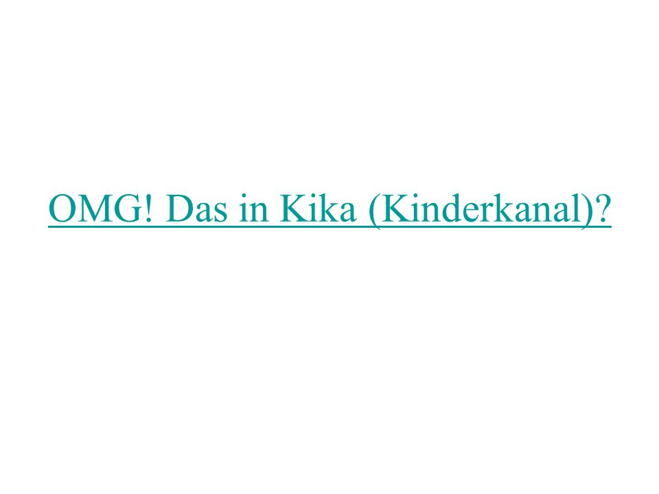 OMG! Das in Kika (Kinderkanal)