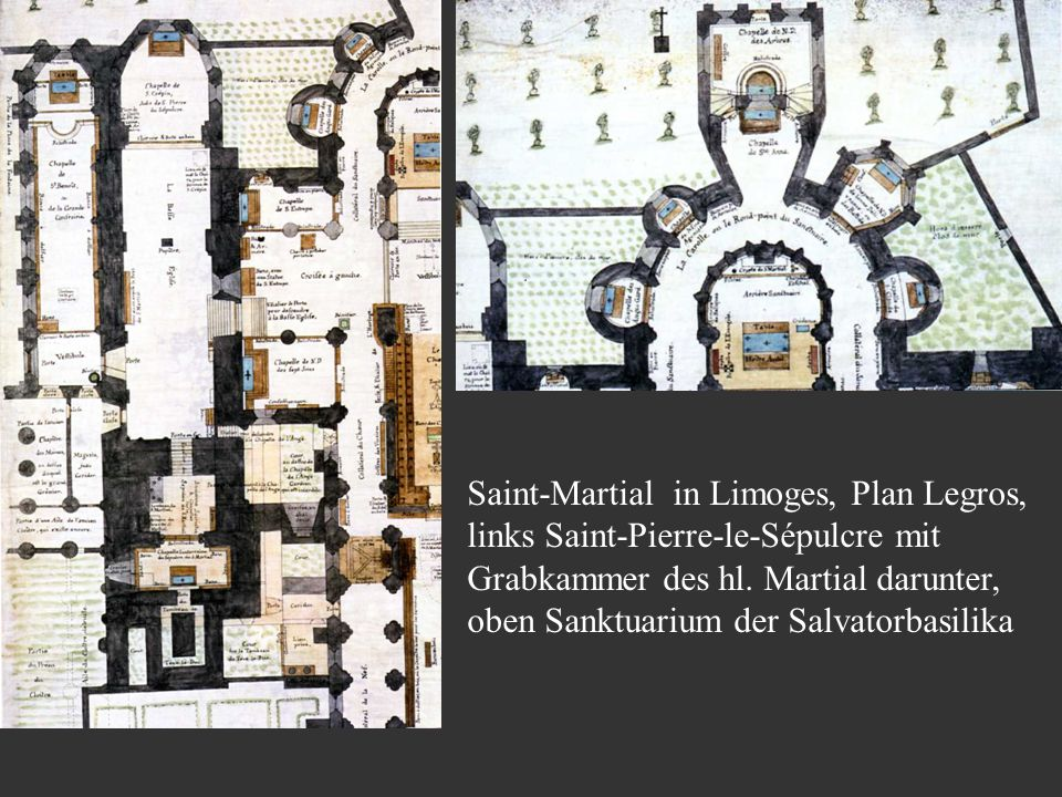 Saint-Martial in Limoges, Plan Legros, links Saint-Pierre-le-Sépulcre mit Grabkammer des hl.