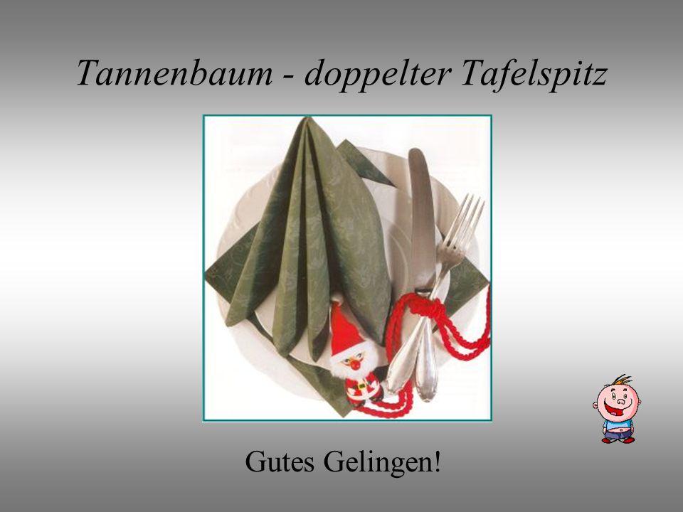 Tannenbaum - doppelter Tafelspitz