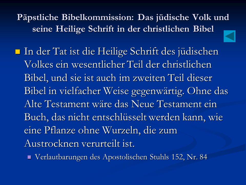 Päpstliche Bibelkommission: Das jüdische Volk und seine Heilige Schrift in der christlichen Bibel