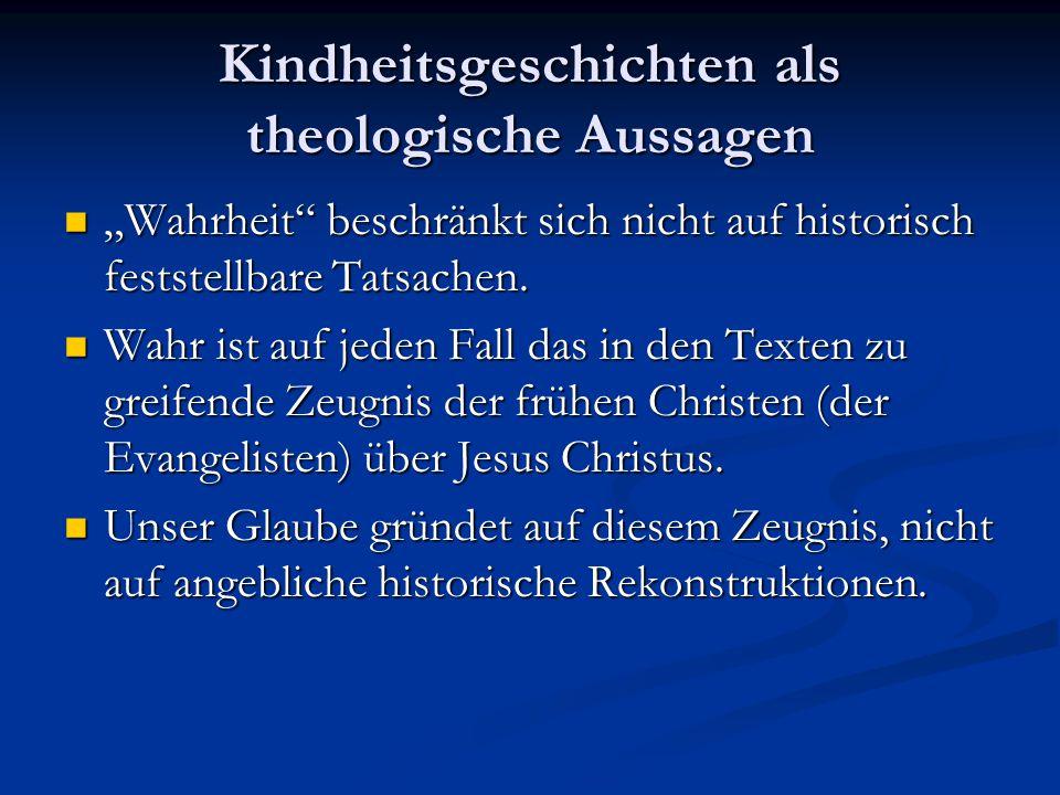 Kindheitsgeschichten als theologische Aussagen