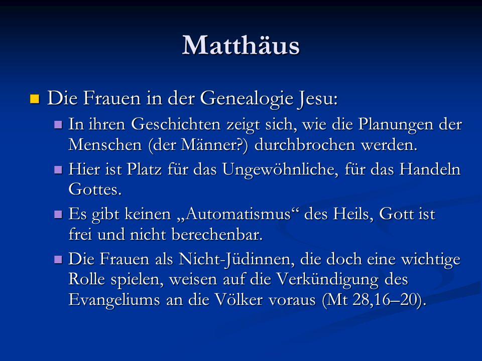 Matthäus Die Frauen in der Genealogie Jesu: