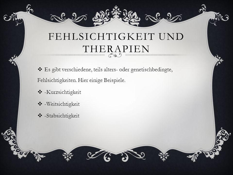 Fehlsichtigkeit und therapien
