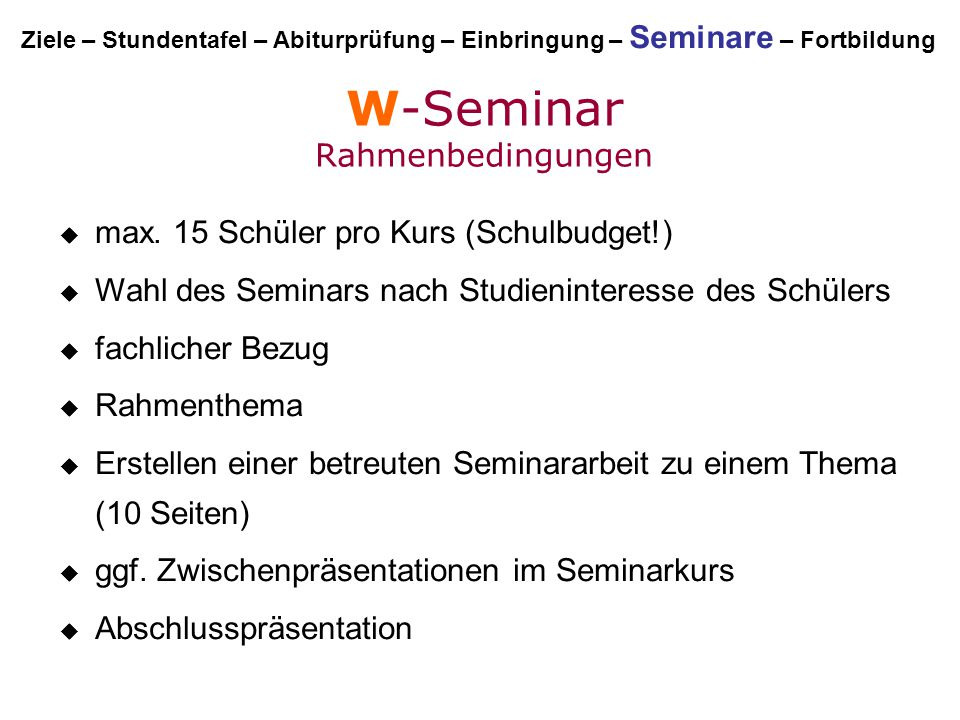 W-Seminar Rahmenbedingungen