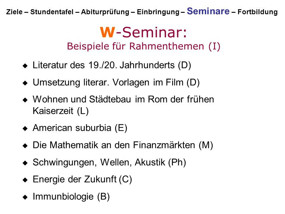 W-Seminar: Beispiele für Rahmenthemen (I)