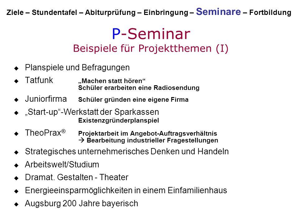 P-Seminar Beispiele für Projektthemen (I)