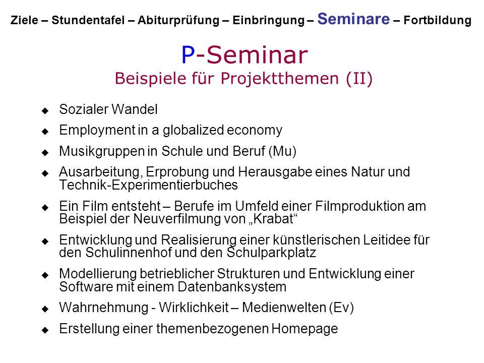 P-Seminar Beispiele für Projektthemen (II)