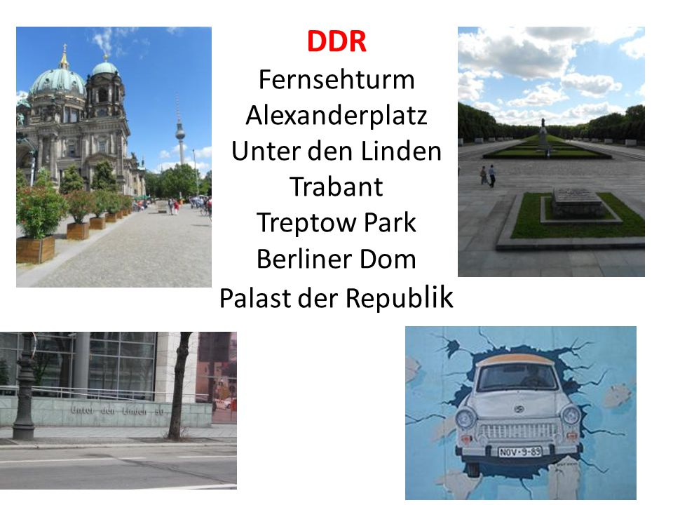 DDR Fernsehturm Alexanderplatz Unter den Linden Trabant Treptow Park Berliner Dom Palast der Republik