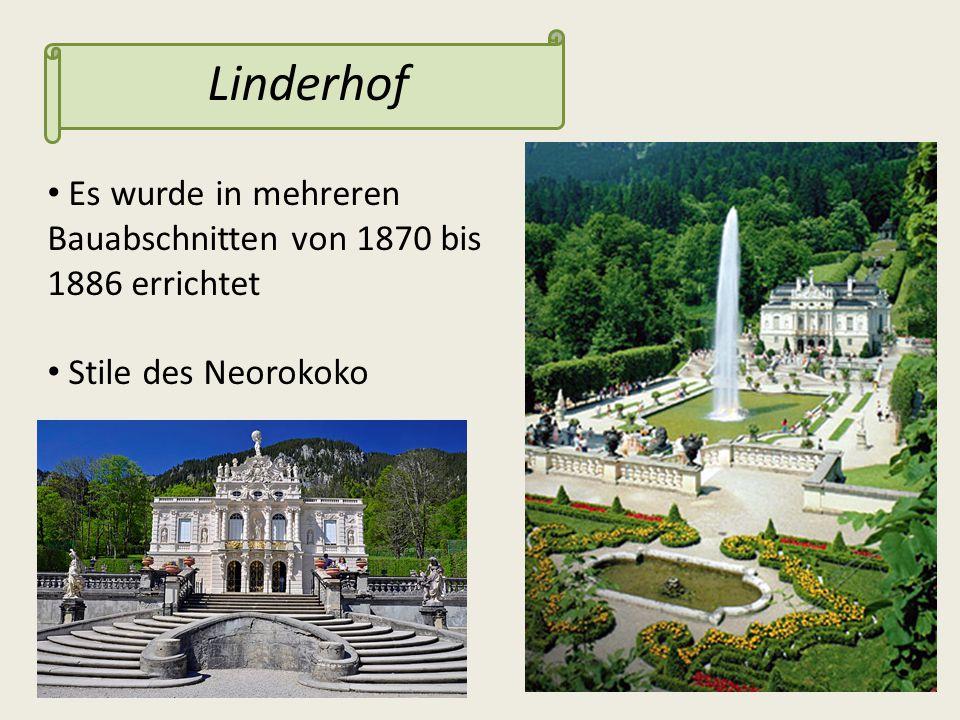 Linderhof Es wurde in mehreren Bauabschnitten von 1870 bis 1886 errichtet Stile des Neorokoko
