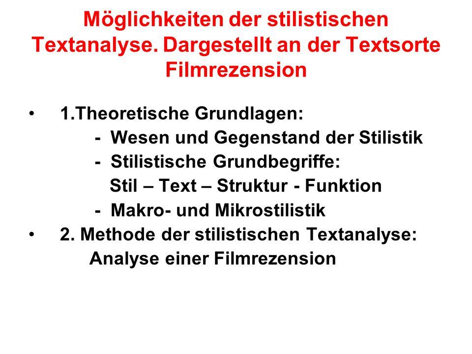 Möglichkeiten der stilistischen Textanalyse