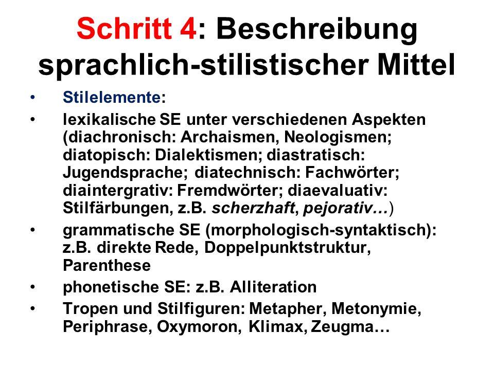 Schritt 4: Beschreibung sprachlich-stilistischer Mittel
