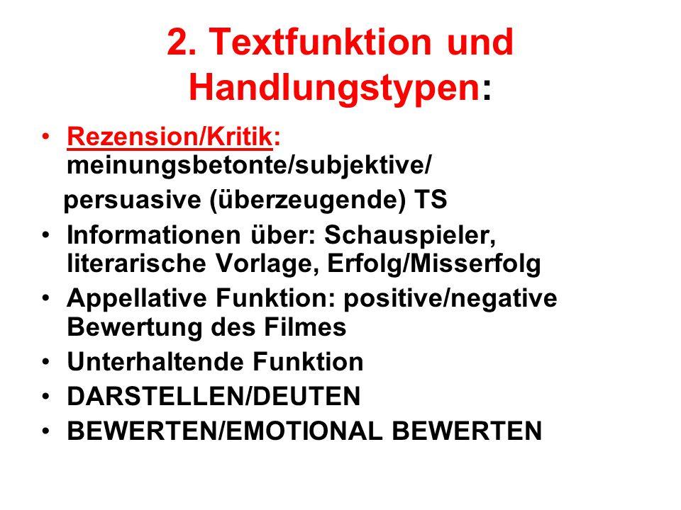 2. Textfunktion und Handlungstypen:
