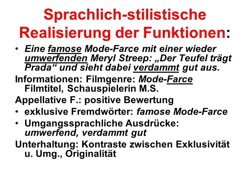Sprachlich-stilistische Realisierung der Funktionen: