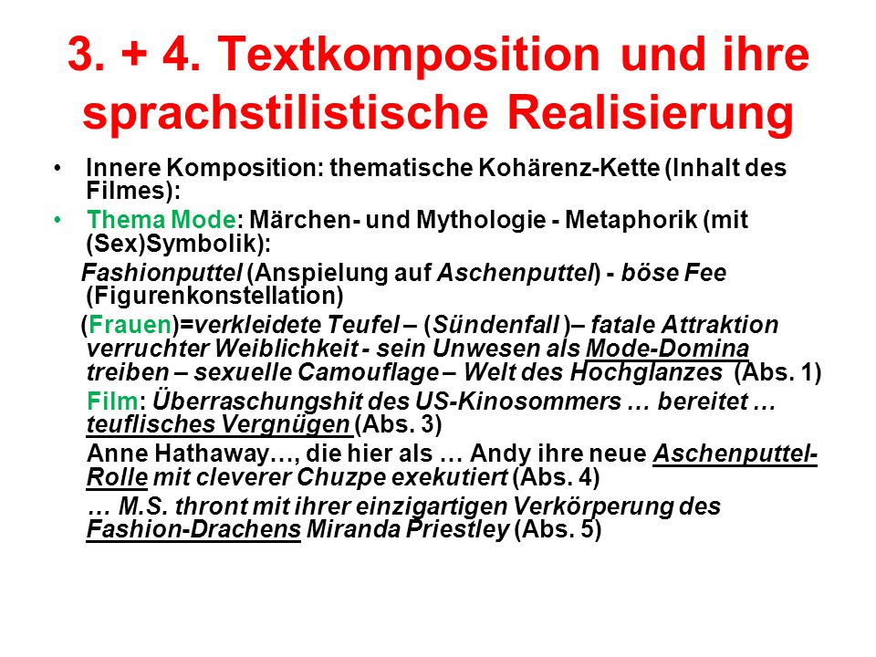 3. + 4. Textkomposition und ihre sprachstilistische Realisierung