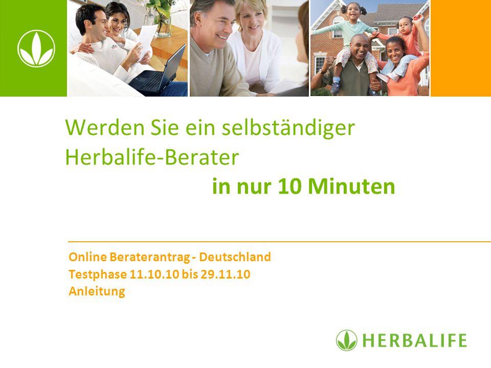 Werden Sie ein selbständiger Herbalife-Berater in nur 10 Minuten