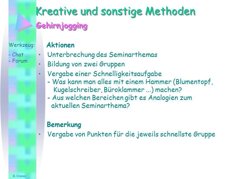 Kreative und sonstige Methoden