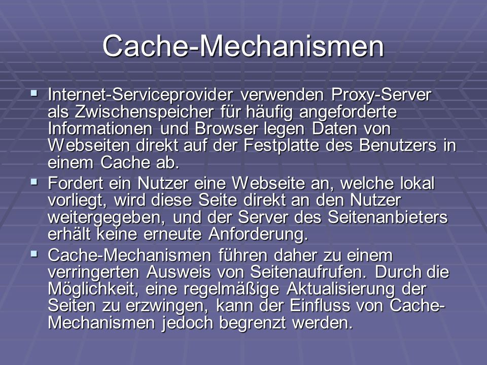 Cache-Mechanismen