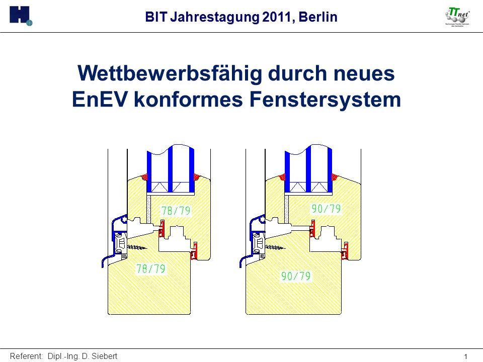 Wettbewerbsfähig durch neues EnEV konformes Fenstersystem