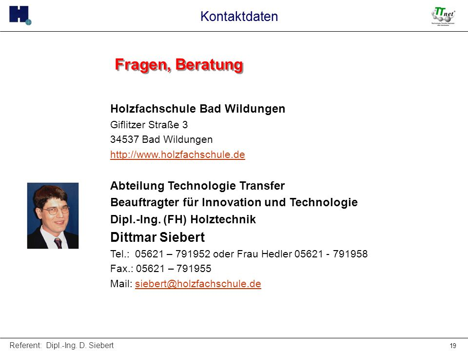 Fragen, Beratung Kontaktdaten Dittmar Siebert