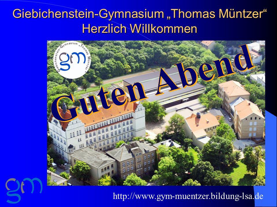 """Giebichenstein-Gymnasium """"Thomas Müntzer Herzlich Willkommen"""