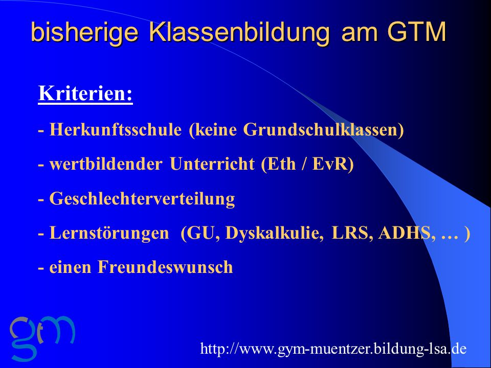 bisherige Klassenbildung am GTM