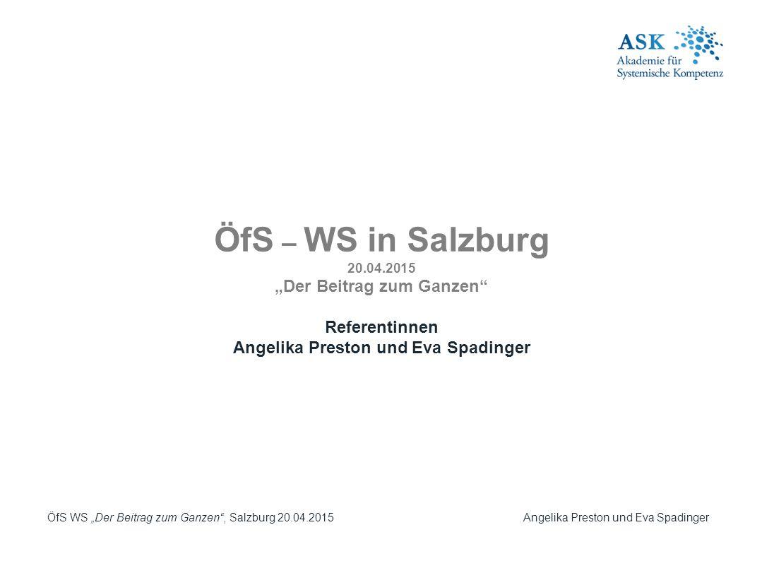 """""""Der Beitrag zum Ganzen Angelika Preston und Eva Spadinger"""
