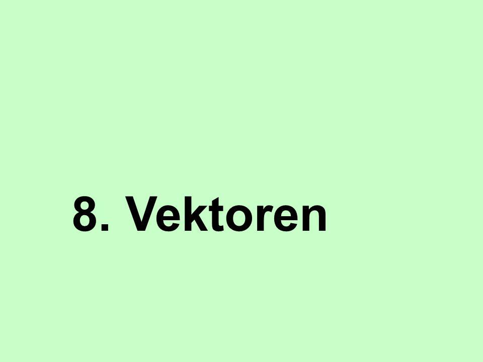 8. Vektoren
