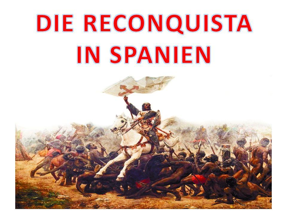 DIE RECONQUISTA IN SPANIEN