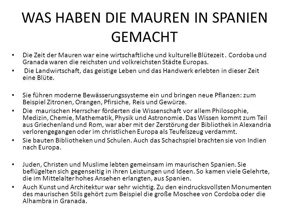 WAS HABEN DIE MAUREN IN SPANIEN GEMACHT