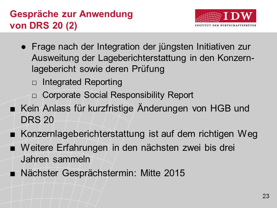Gespräche zur Anwendung von DRS 20 (2)