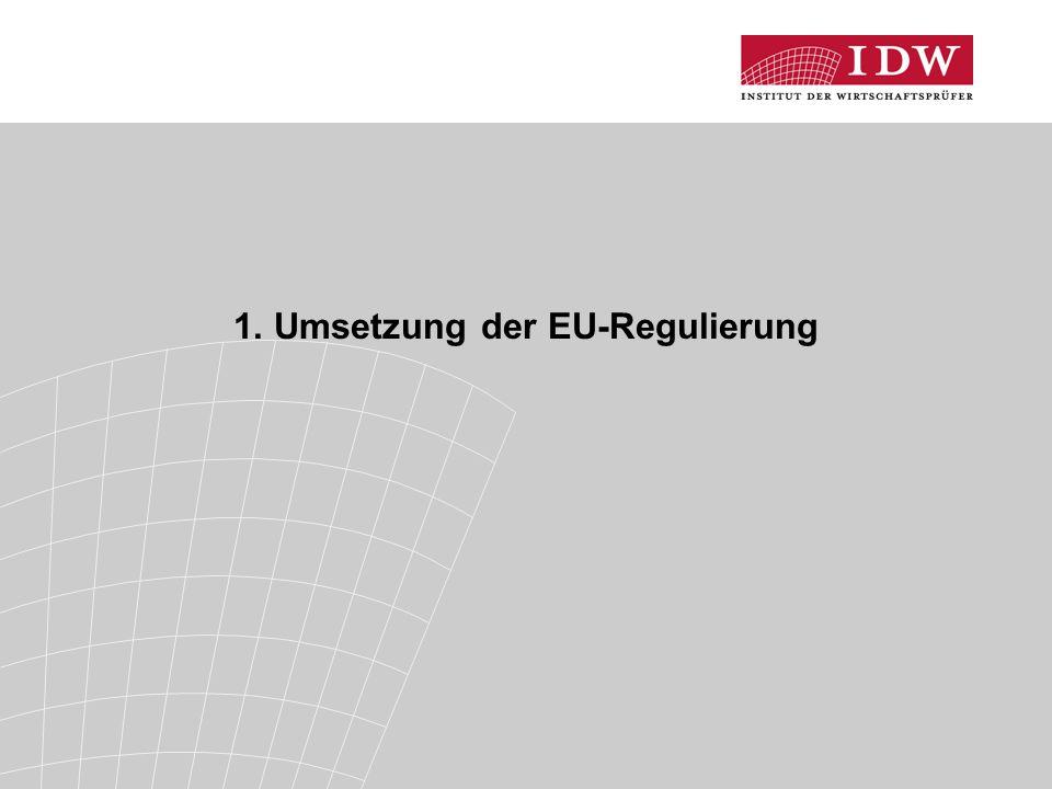 1. Umsetzung der EU-Regulierung