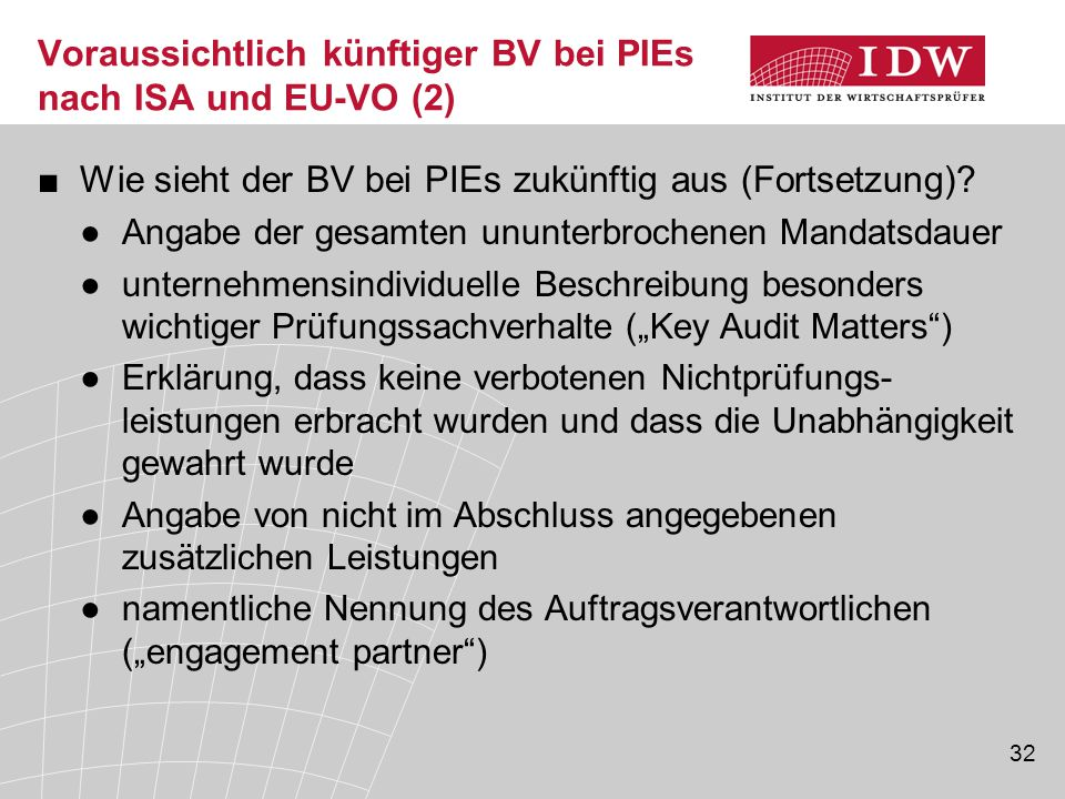 Voraussichtlich künftiger BV bei PIEs nach ISA und EU-VO (2)