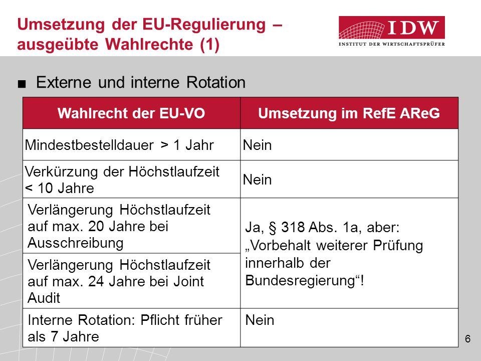 Umsetzung der EU-Regulierung – ausgeübte Wahlrechte (1)