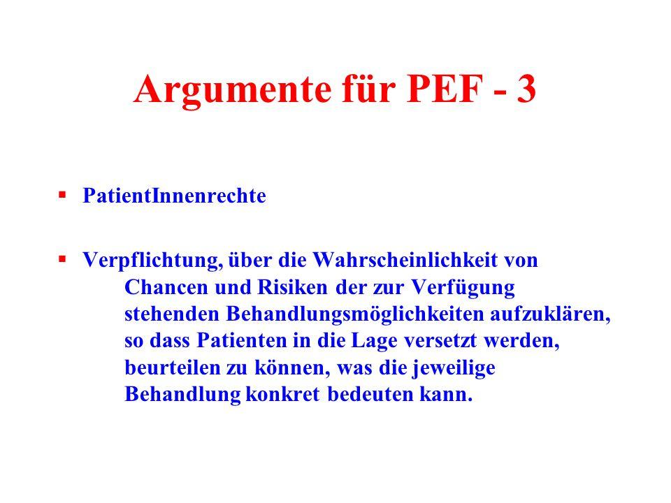 Argumente für PEF - 3 PatientInnenrechte