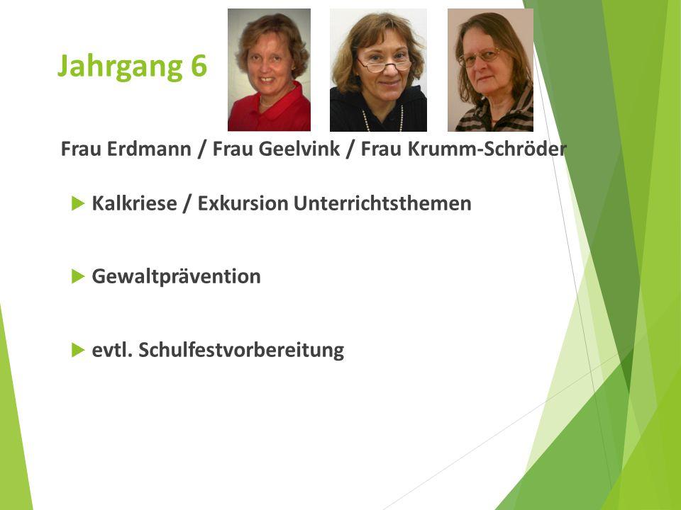 Frau Erdmann / Frau Geelvink / Frau Krumm-Schröder