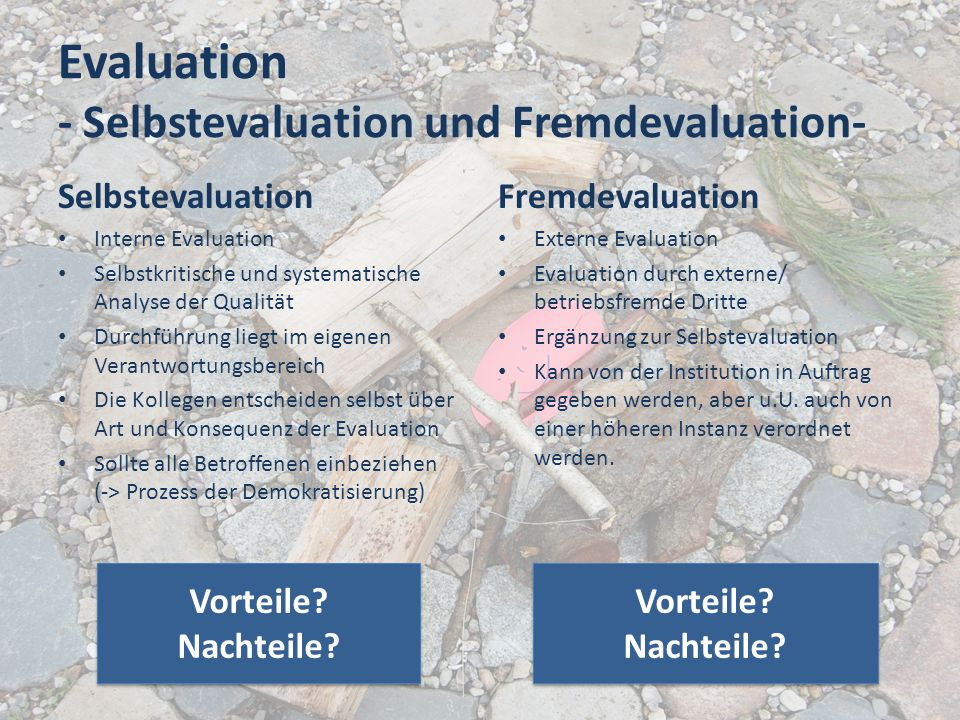 Evaluation - Selbstevaluation und Fremdevaluation-