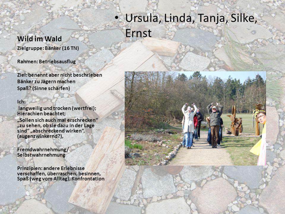 Ursula, Linda, Tanja, Silke, Ernst