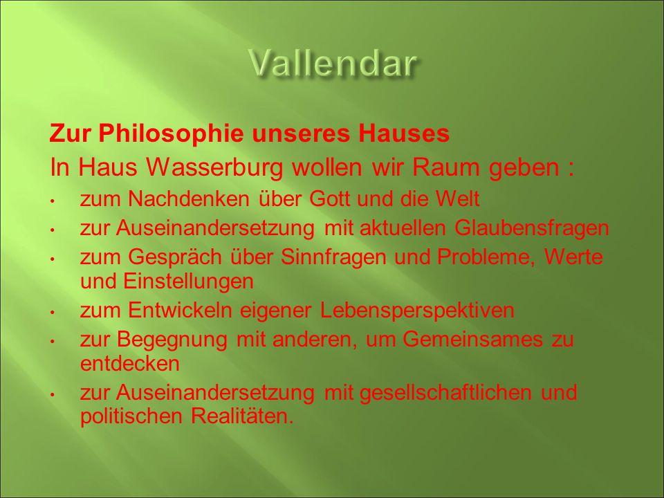 Vallendar Zur Philosophie unseres Hauses