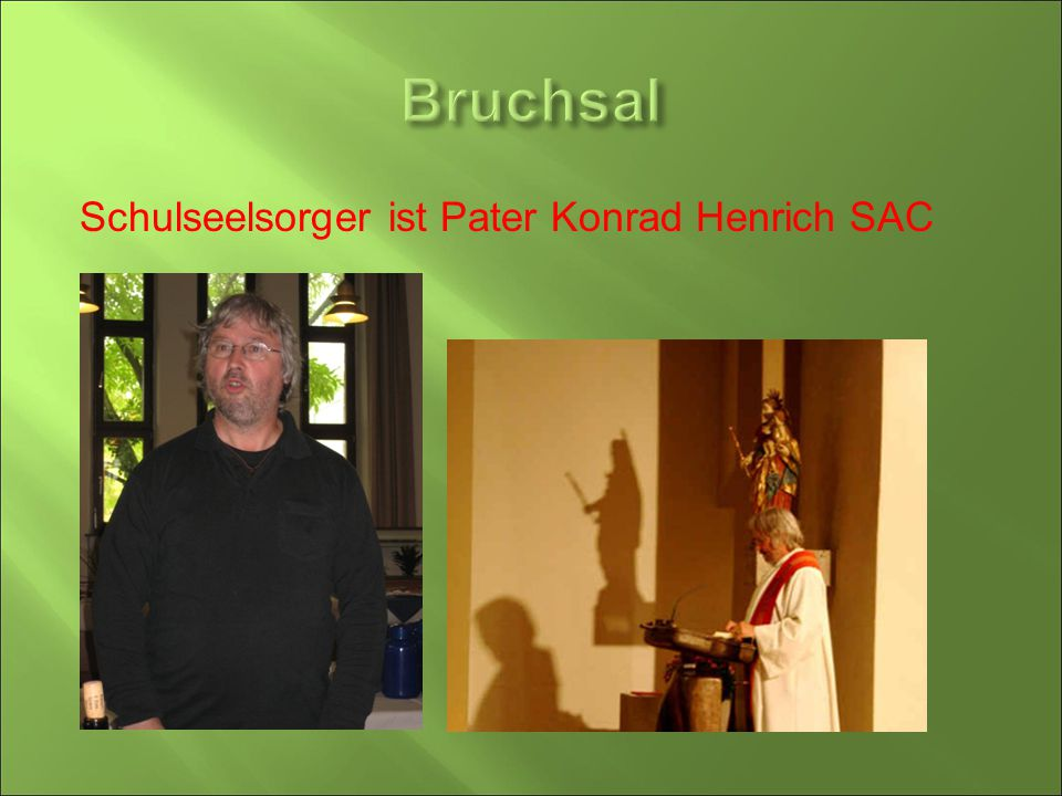 Bruchsal Schulseelsorger ist Pater Konrad Henrich SAC