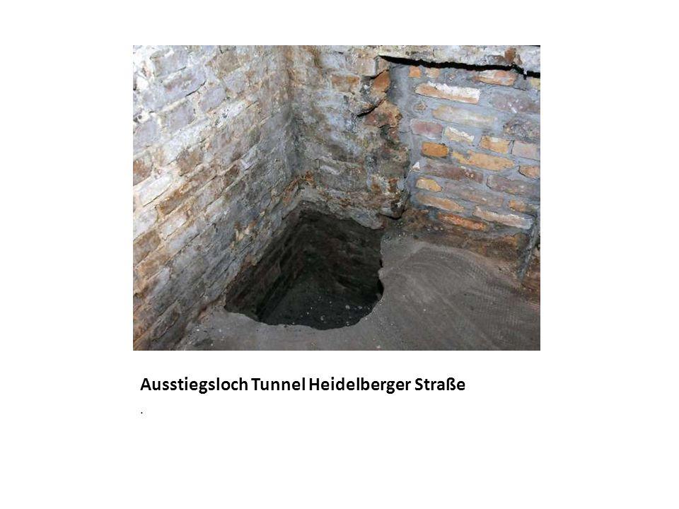 Ausstiegsloch Tunnel Heidelberger Straße