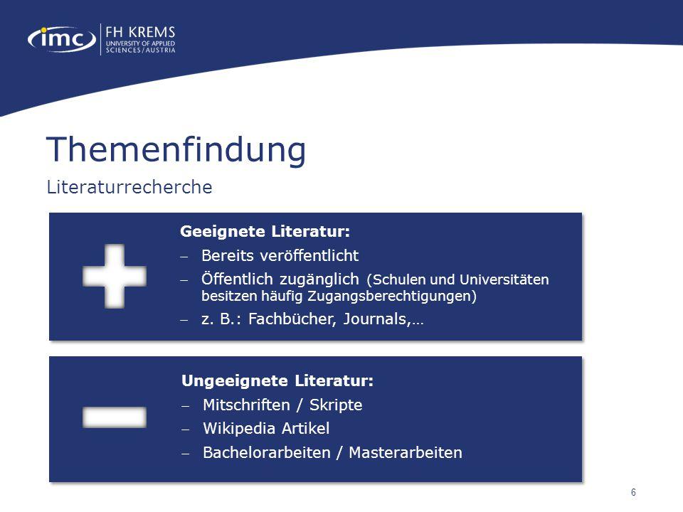 Themenfindung Literaturrecherche Geeignete Literatur: