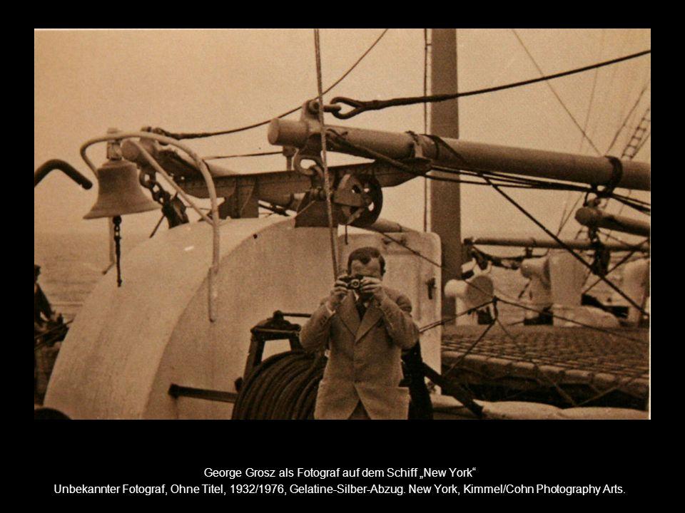 """George Grosz als Fotograf auf dem Schiff """"New York"""