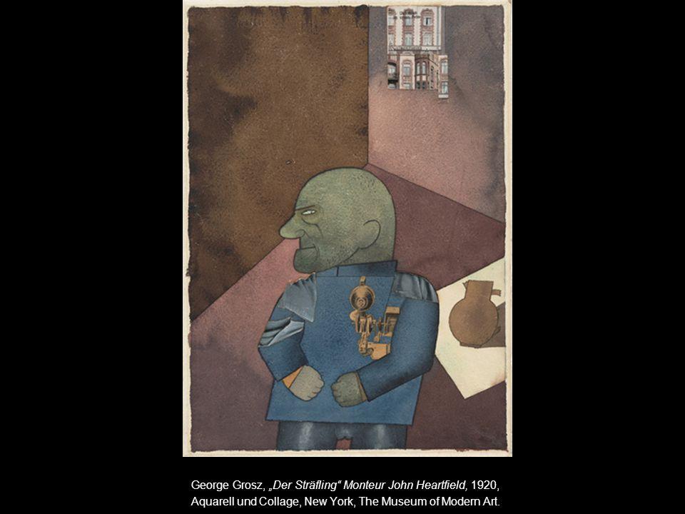 "George Grosz, ""Der Sträfling Monteur John Heartfield, 1920,"