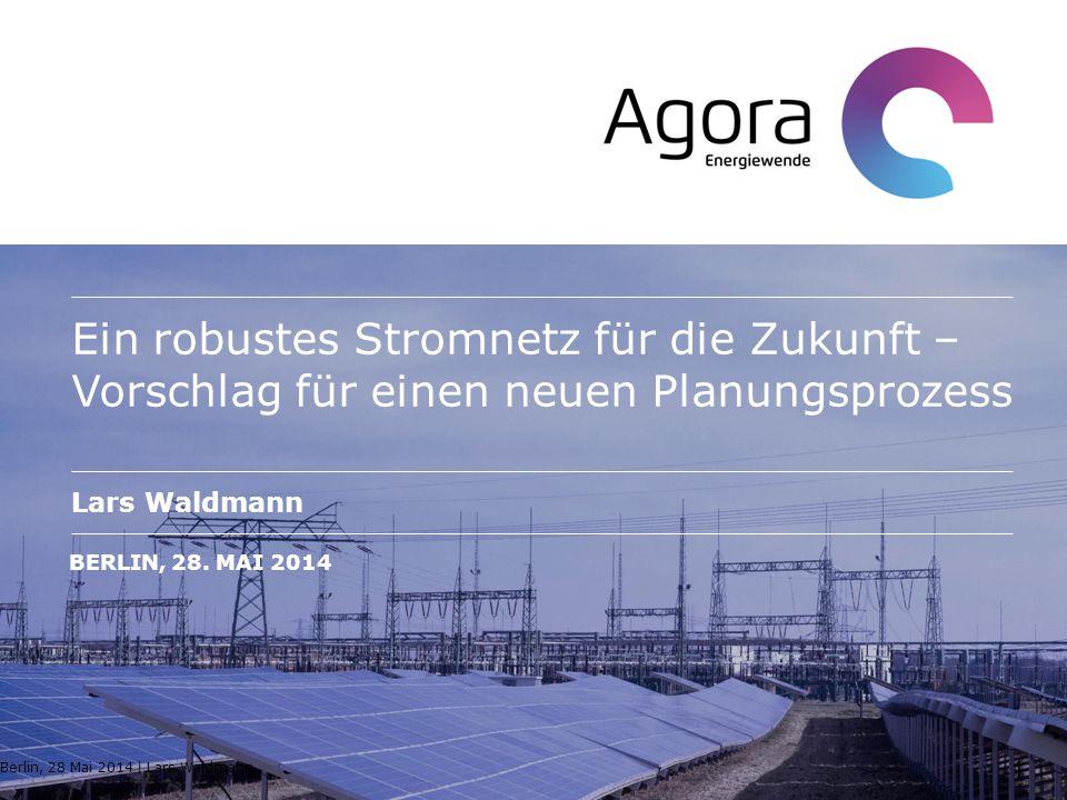 Ein robustes Stromnetz für die Zukunft – Vorschlag für einen neuen Planungsprozess