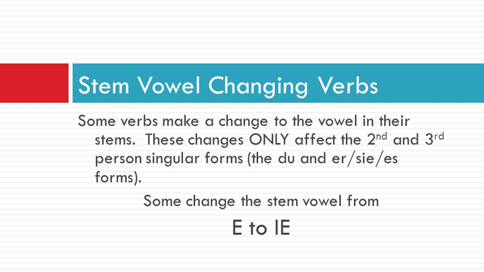 Stem Vowel Changing Verbs