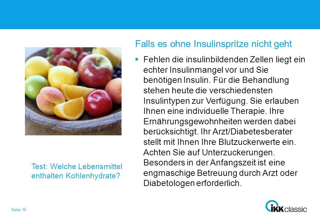 Falls es ohne Insulinspritze nicht geht